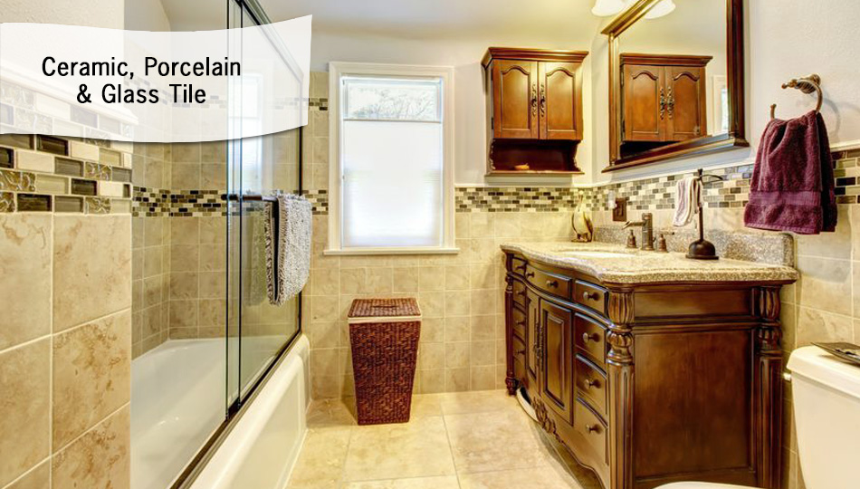 Ceramic, Porcelain & Glass Tile